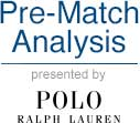 Pre-Match Analysis presented by Polo Ralph Lauren